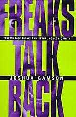 Freaks talk back