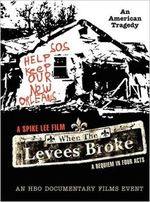 When the levees broke