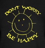 Dont worry be h