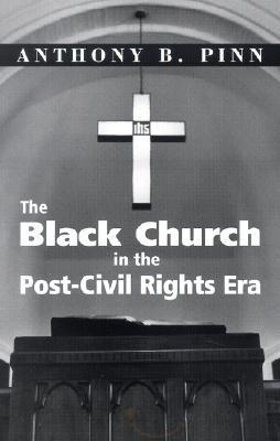 Black church in the post civil rights era