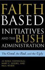 Faith based initiatives bush administration