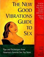 New good vibrations guide to sex