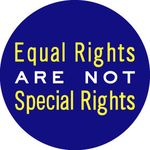 Equal Rights Are Not Special Rights Button (0473)