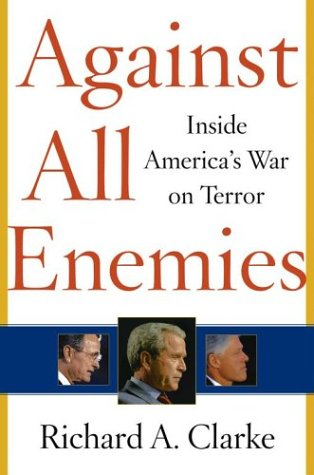 Against all enemies Richard Clarke