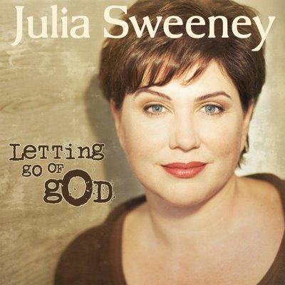 Letting.go.of.god-julia.sweeney