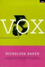 Nicholson baker vox