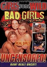 Girls gone wild bad girls