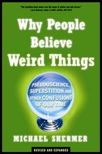 Shermer_why_people_believe_weird_things